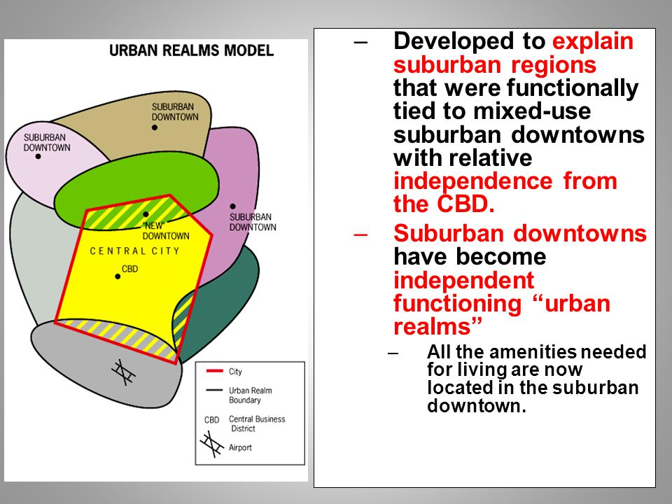 Comparative models of urban systems ppt video online download suburban downtowns have become independent functioning urban realms ccuart Images