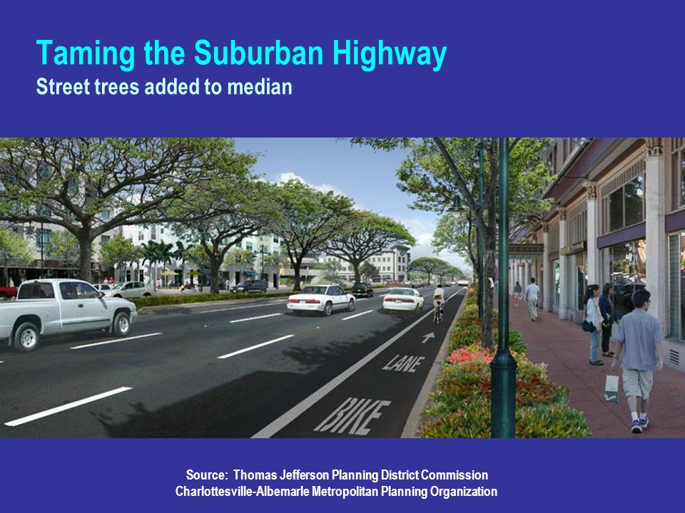 Taming the Suburban Highway Street trees added to median