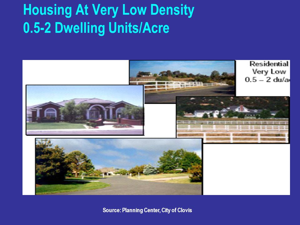 Housing At Very Low Density Dwelling Units/Acre