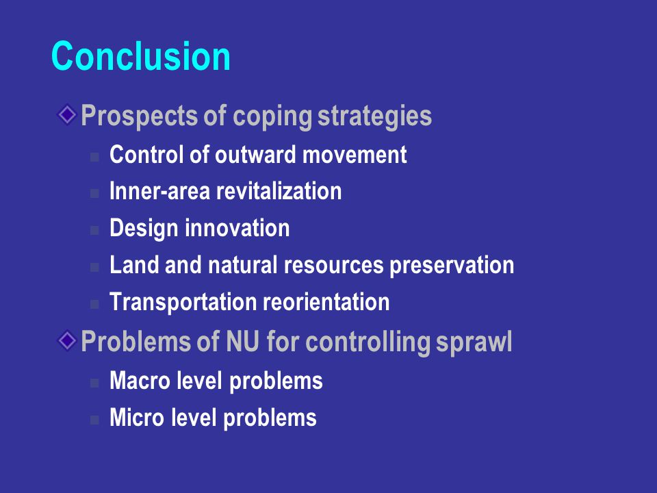 Conclusion Prospects of coping strategies