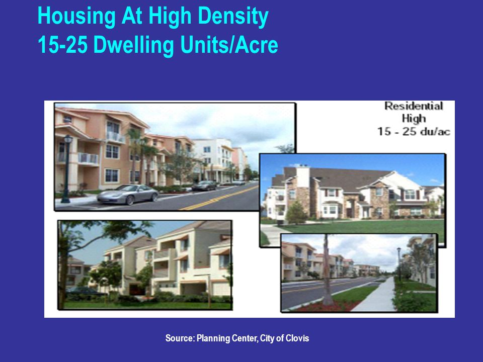 Housing At High Density Dwelling Units/Acre