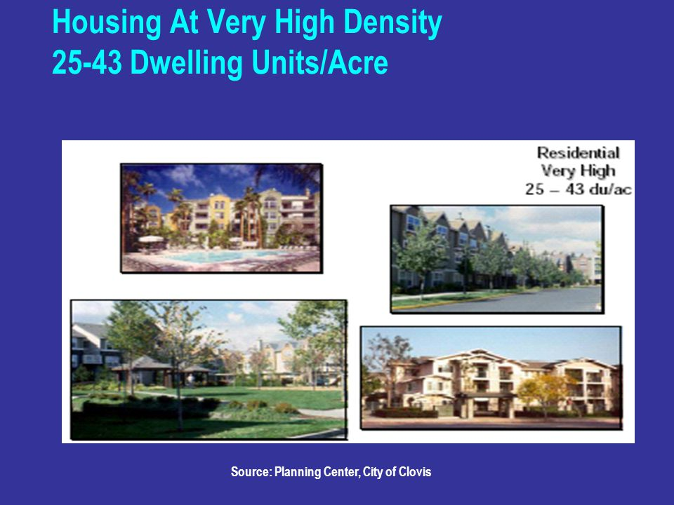 Housing At Very High Density Dwelling Units/Acre