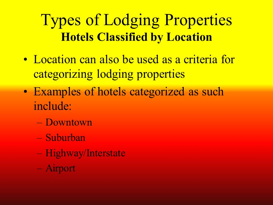 Types of Lodging Properties Hotels Classified by Location