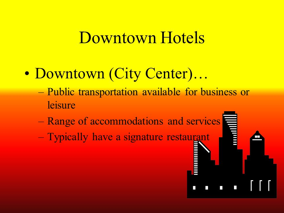 Downtown Hotels Downtown (City Center)…