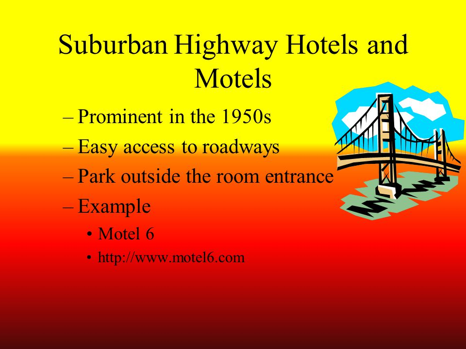 Suburban Highway Hotels and Motels