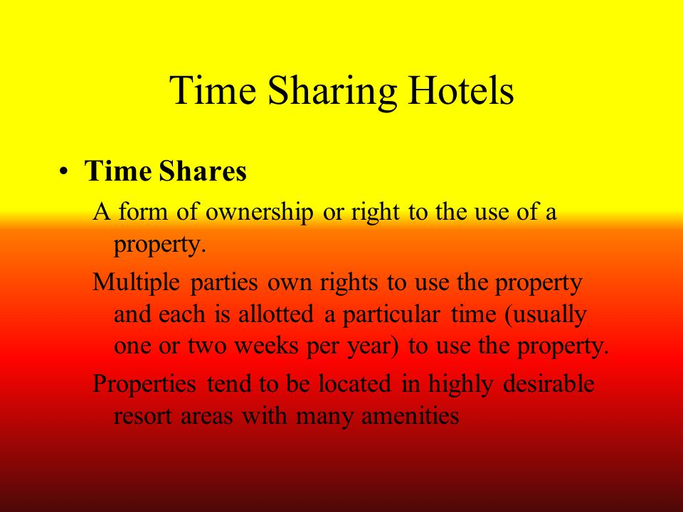 Time Sharing Hotels Time Shares
