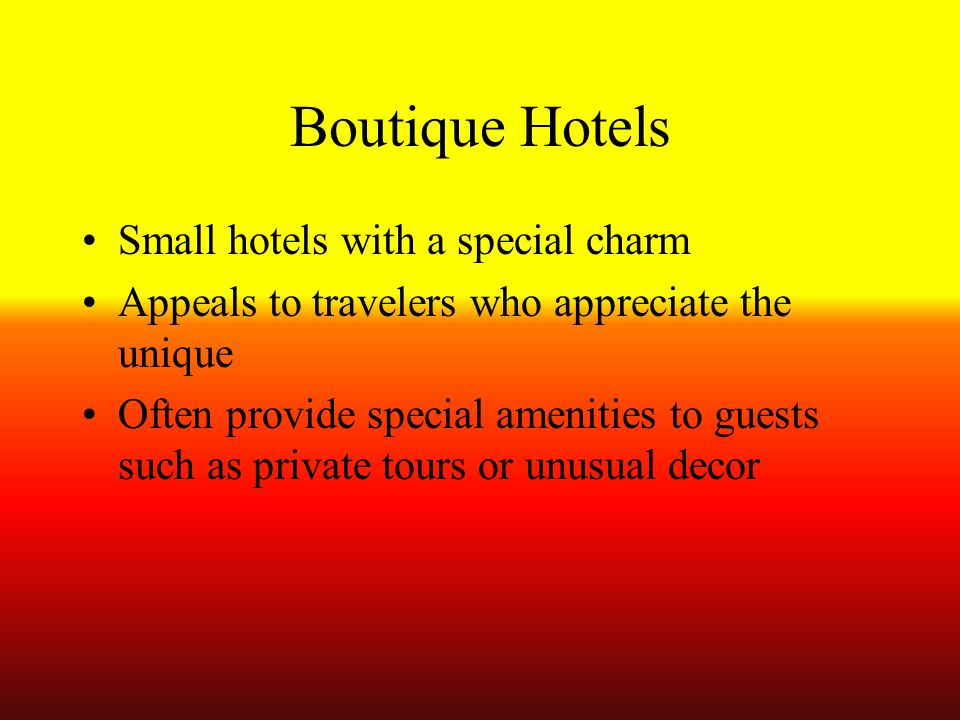 Boutique Hotels Small hotels with a special charm