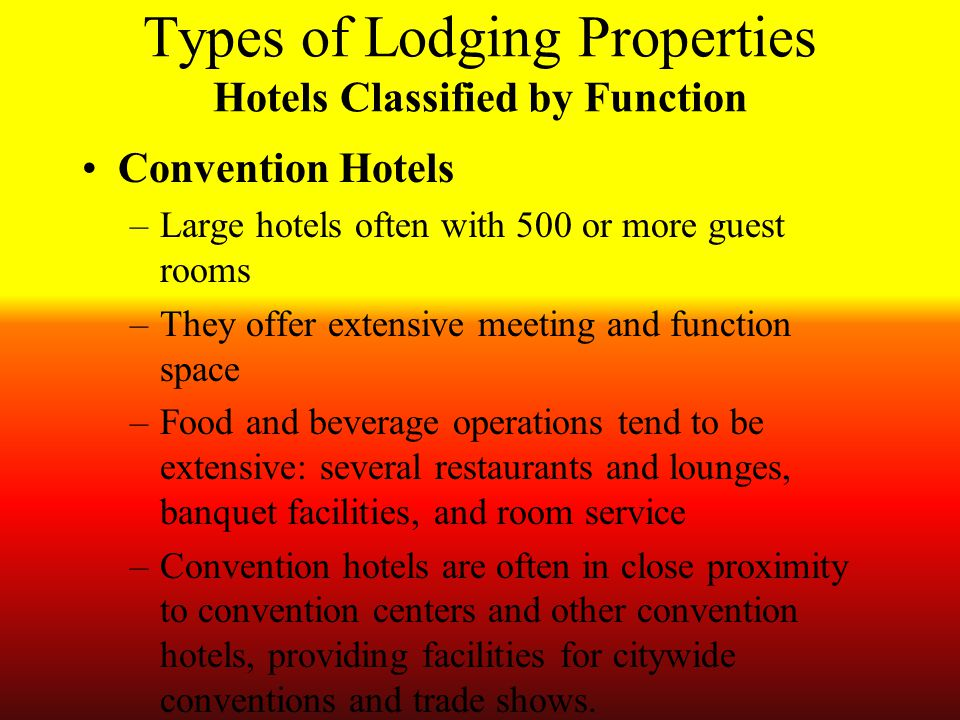 Types of Lodging Properties Hotels Classified by Function