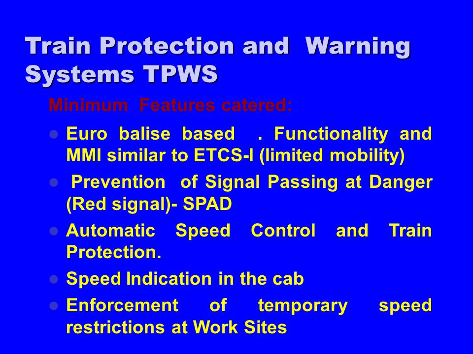 train protection warning system From wikipedia, the free encyclopedia the train protection & warning system (tpws) is a train protection system deployed across the entire uk passenger railway network, as well as in victoria, australia [1.