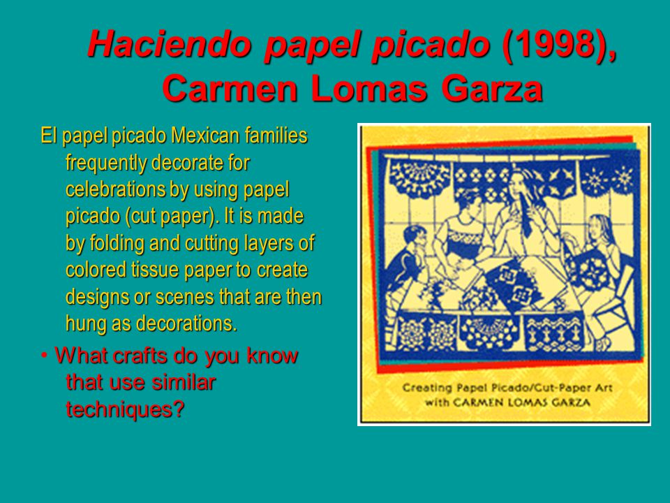 Haciendo papel picado (1998), Carmen Lomas Garza