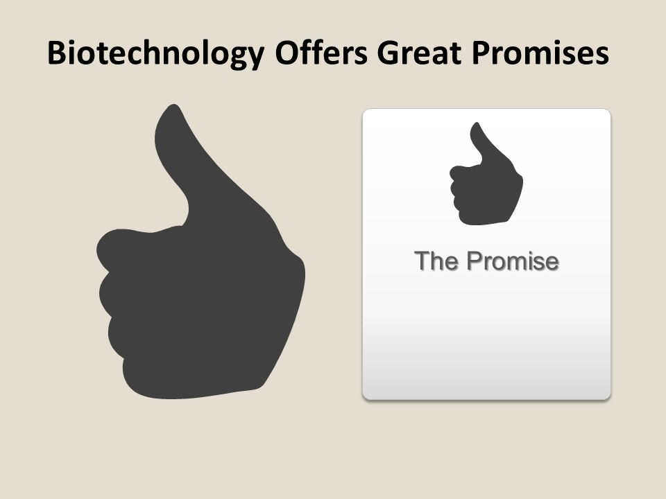 Biotechnology Offers Great Promises