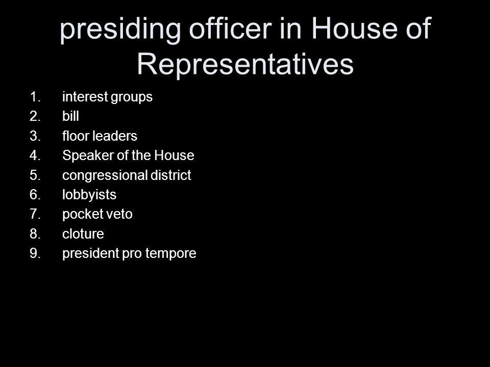 presiding officer in House of Representatives