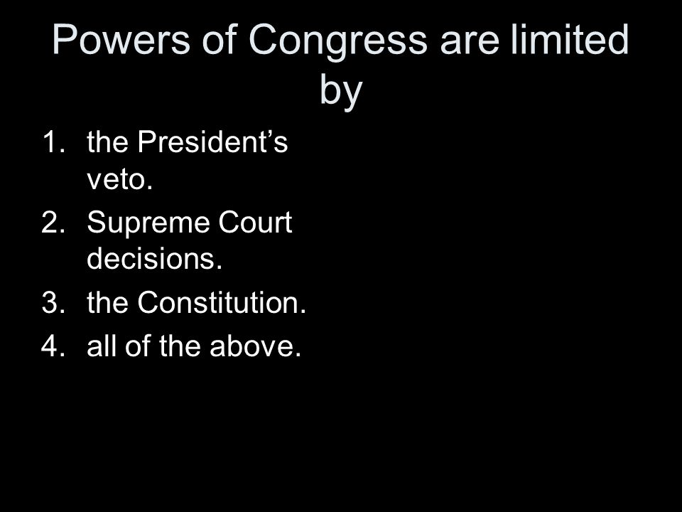 Powers of Congress are limited by