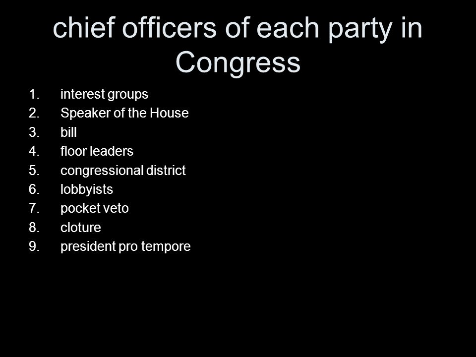 chief officers of each party in Congress