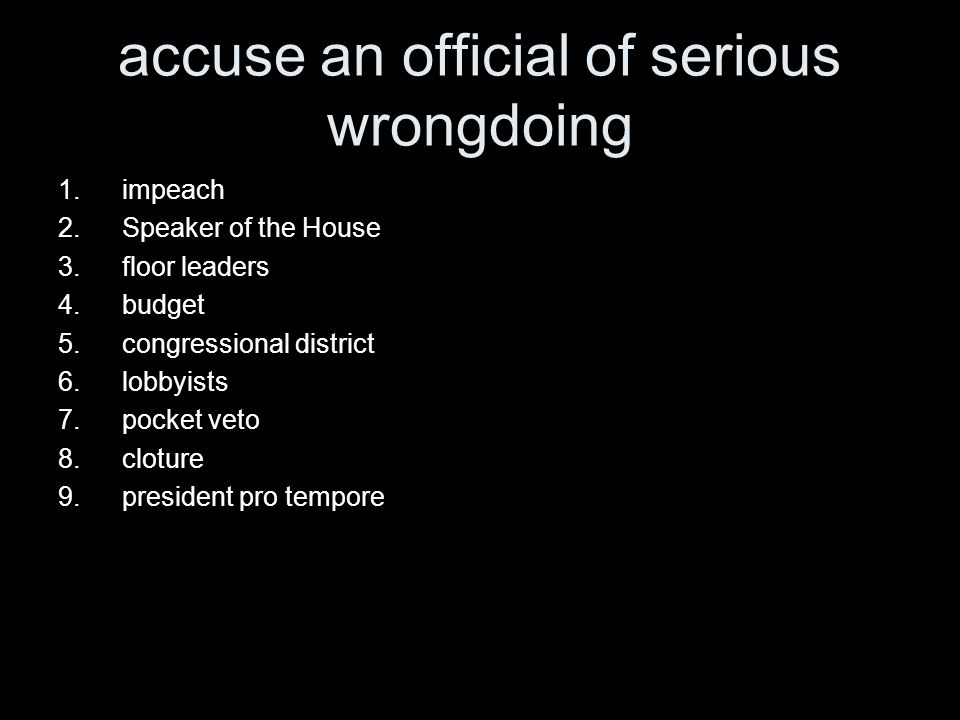 accuse an official of serious wrongdoing