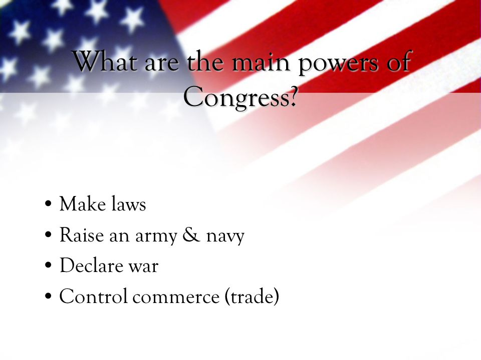 What are the main powers of Congress