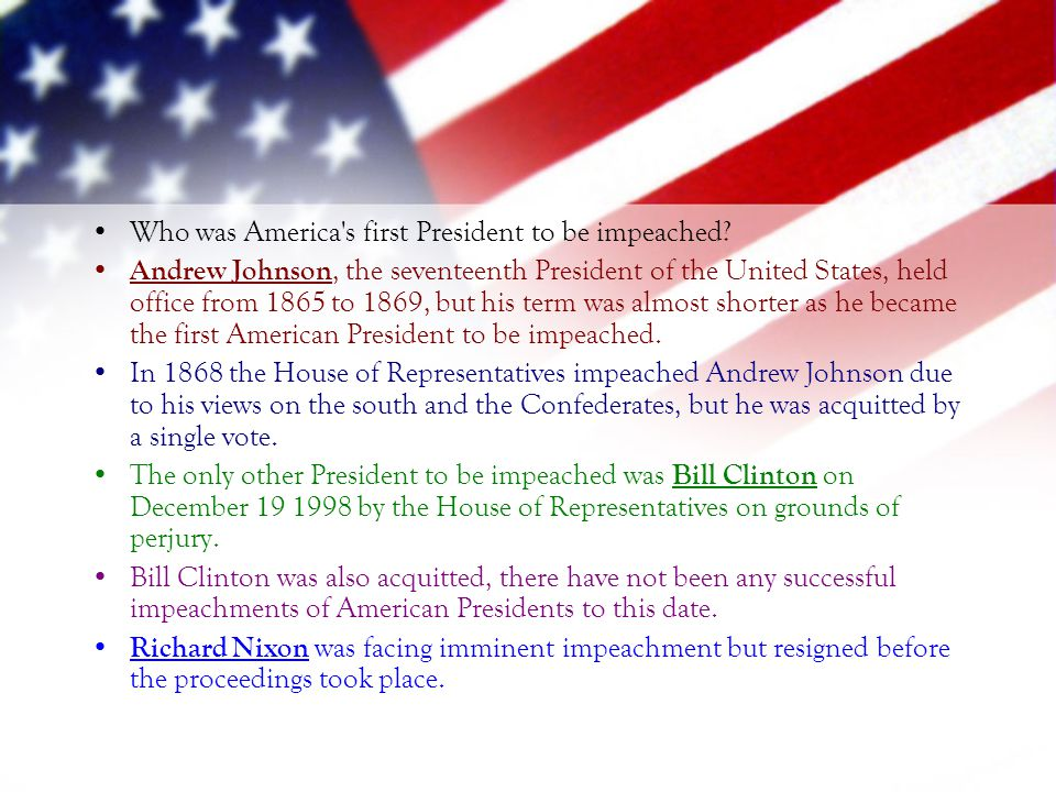 Who was America s first President to be impeached