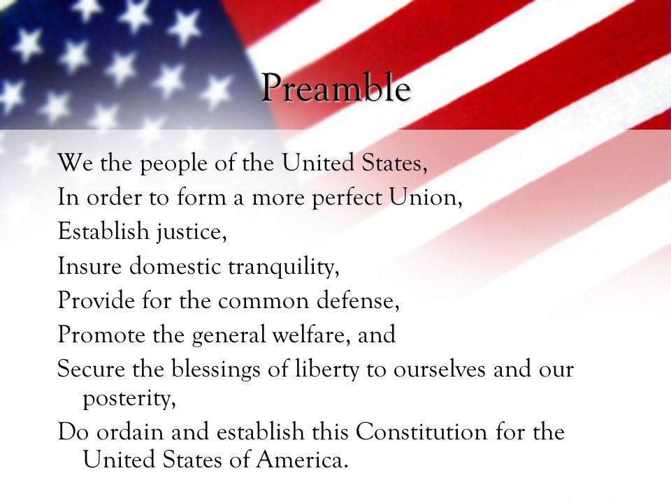Preamble We the people of the United States,