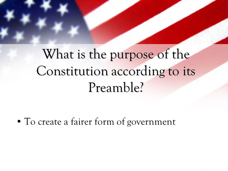 What is the purpose of the Constitution according to its Preamble