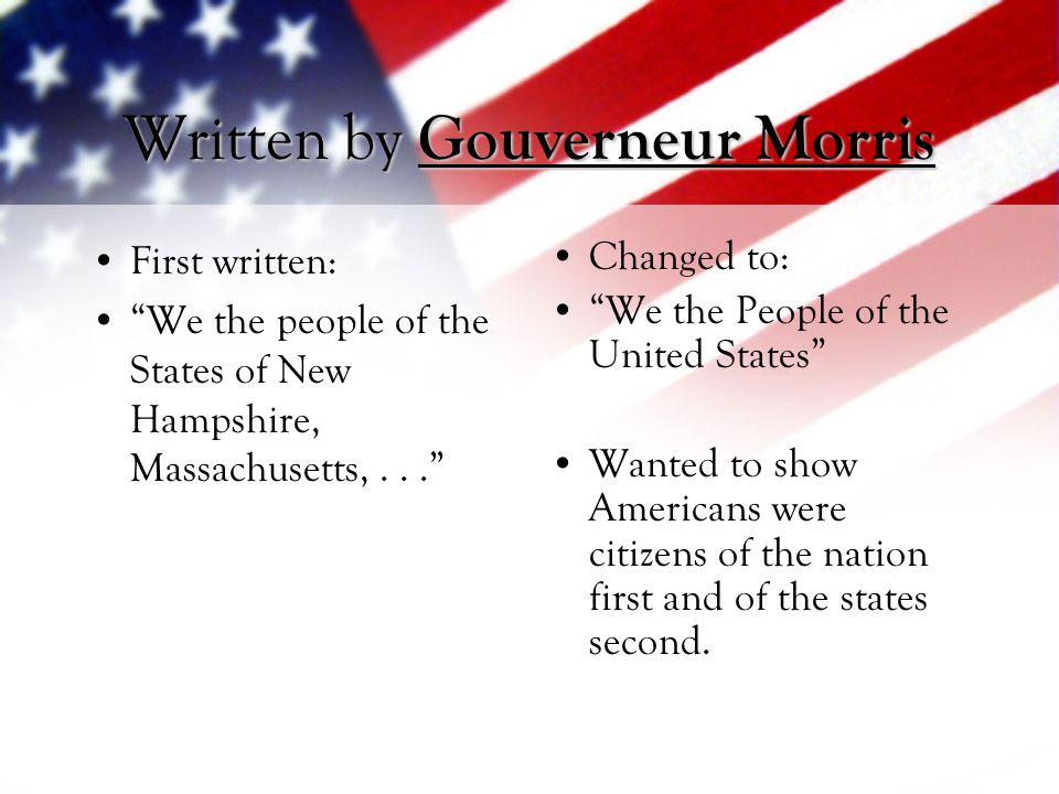 Written by Gouverneur Morris