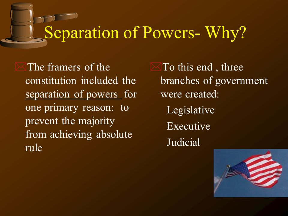 Separation of Powers- Why