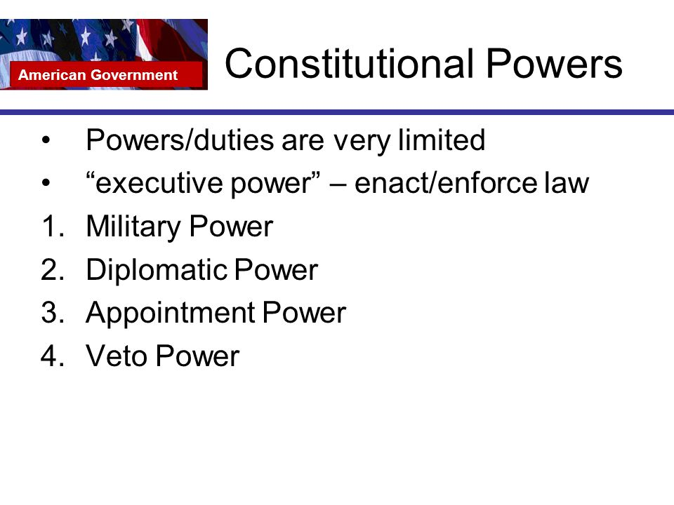 the role significance and constitutional powers of the president of the us The united states constitution has granted both the president and congress power over the development of foreign policy presidential power to implement foreign policy is fairly broad.
