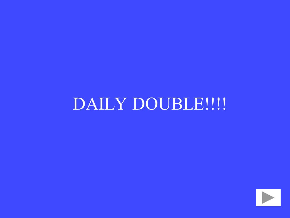 DAILY DOUBLE!!!!