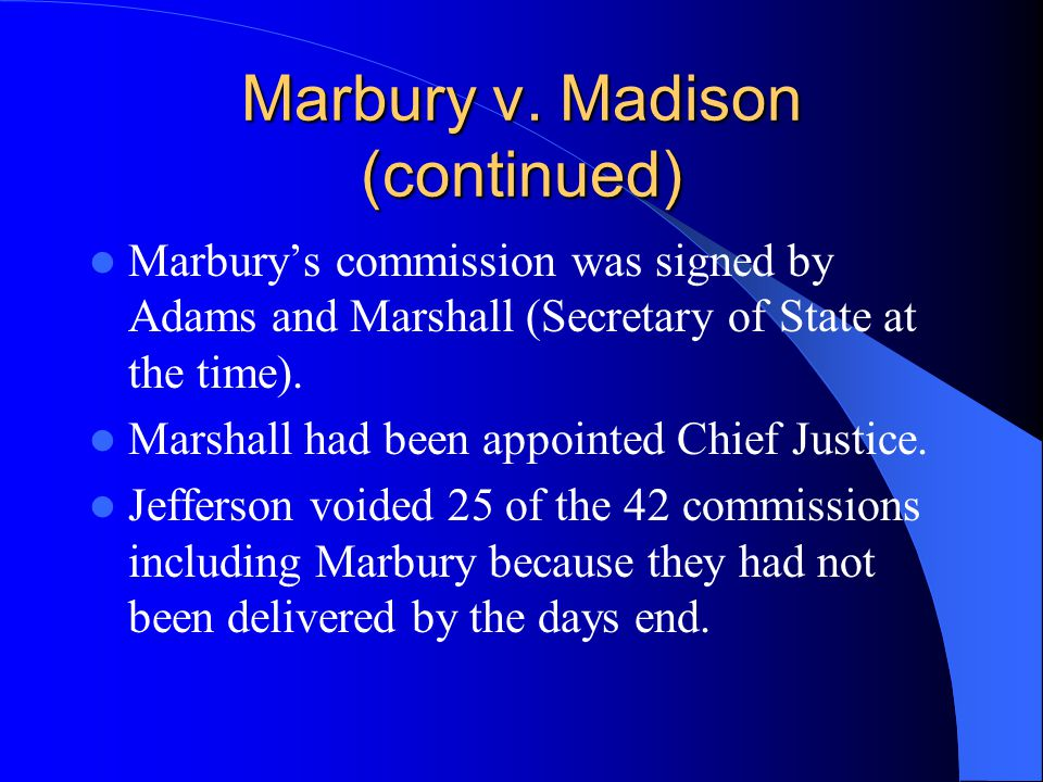 Marbury v. Madison (continued)