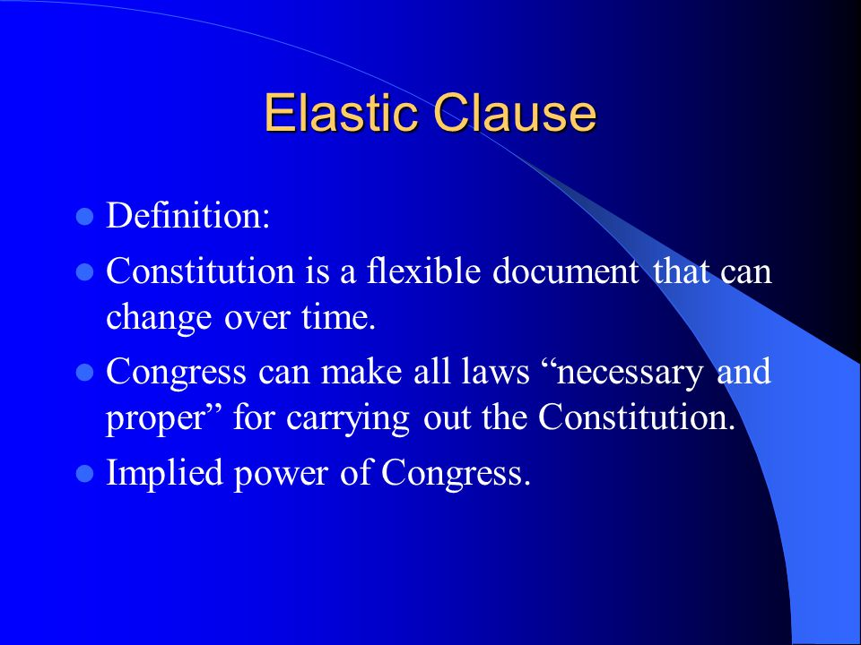 Elastic Clause Definition: