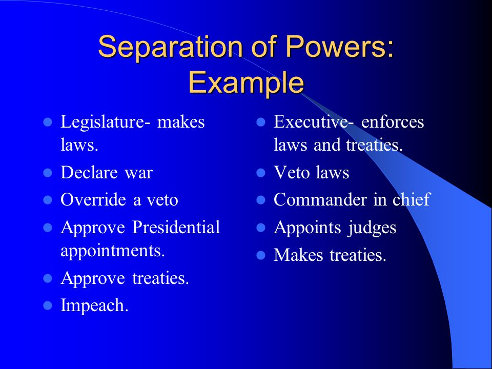Separation of Powers: Example