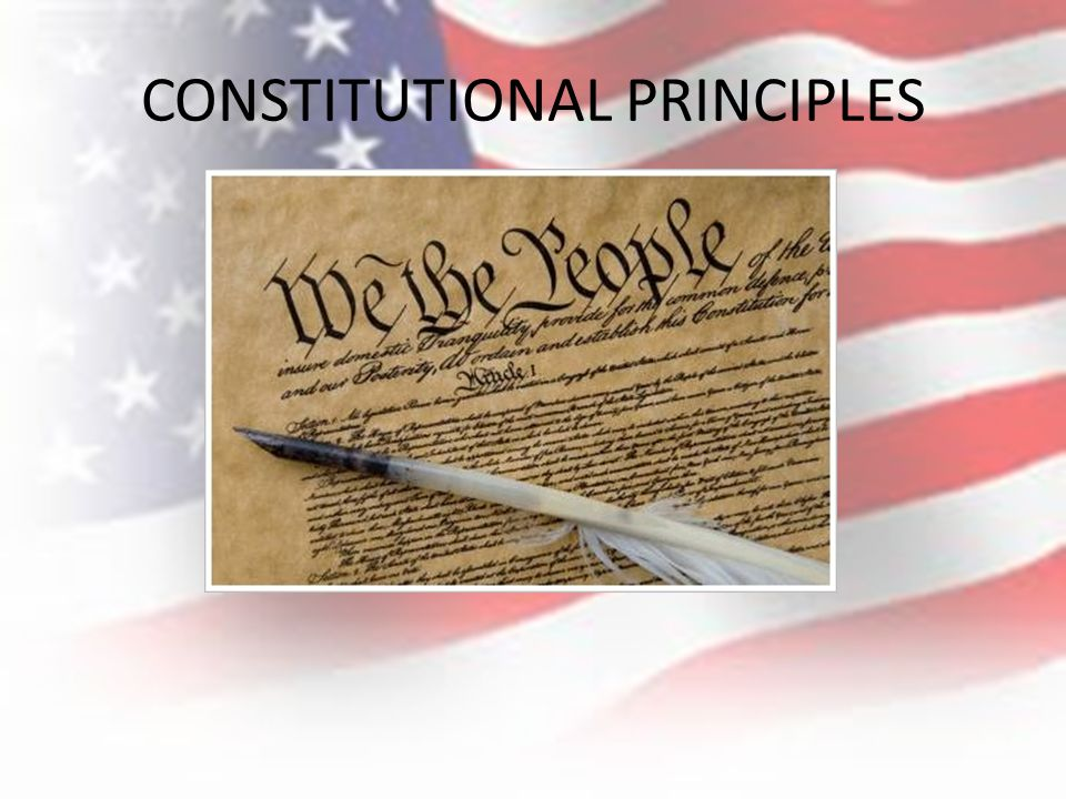 CONSTITUTIONAL PRINCIPLES - ppt download