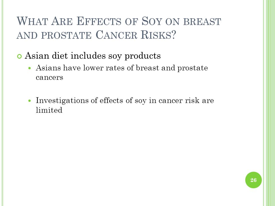 What Are Effects of Soy on breast and prostate Cancer Risks