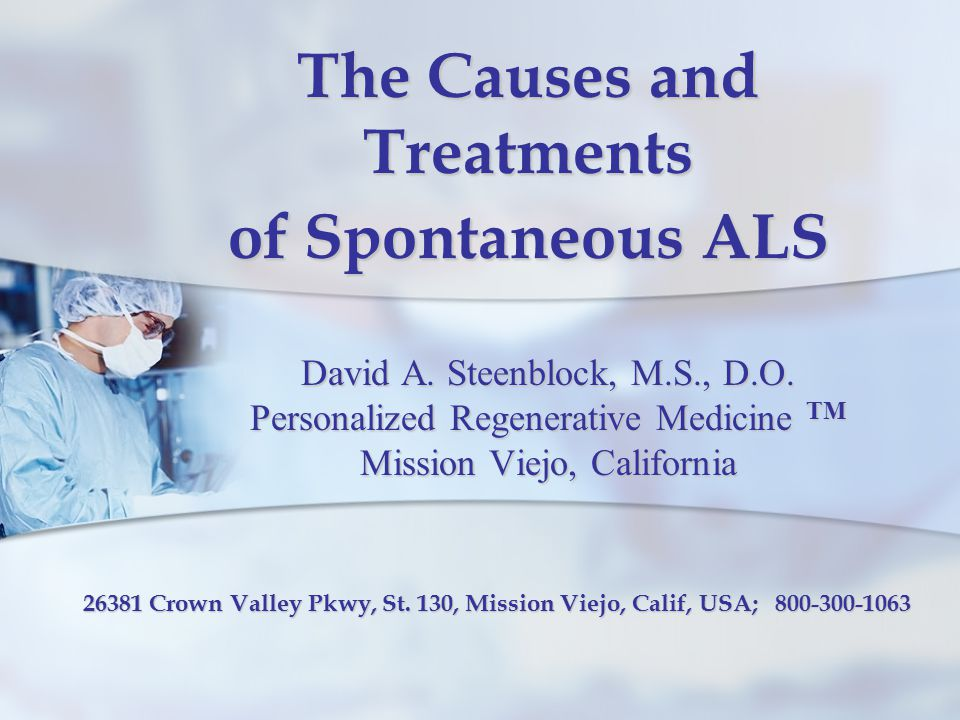 causes and treatments of als Amyotrophic lateral sclerosis,  researchers are studying several possible causes that will hopefully lead to more effective treatments and a cure treatments for als.