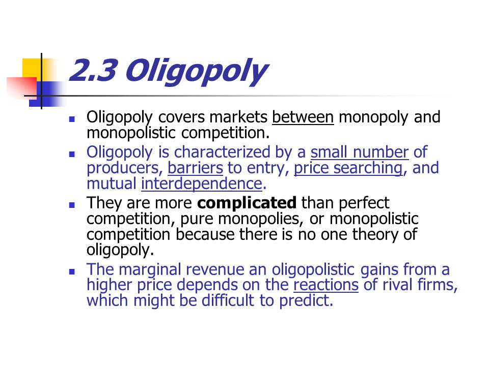 oligopoly monopoly and firms For an oligopoly, when the quantity effect does not outweigh the price effect, the firm: has no incentive to increase output because the price effect is smaller when there are _____ firms, each firm will increase it quantity by ___ before the price effect and quantity effect are equal.