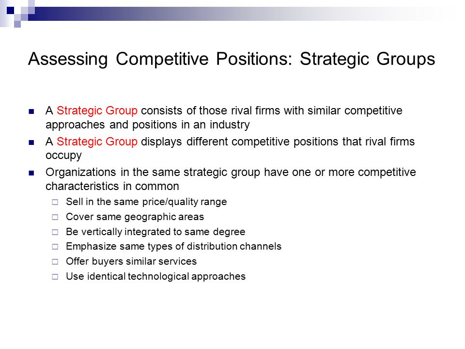 Assessing Competitive Positions: Strategic Groups