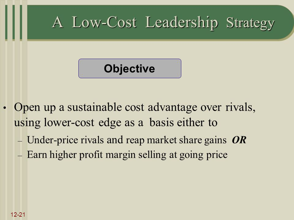 strategies to fight low cost rivals by Start studying capstone chapter 5 learn vocabulary that rivals, with low-cost provider strategies will be able to steal away some customers on the basis of.