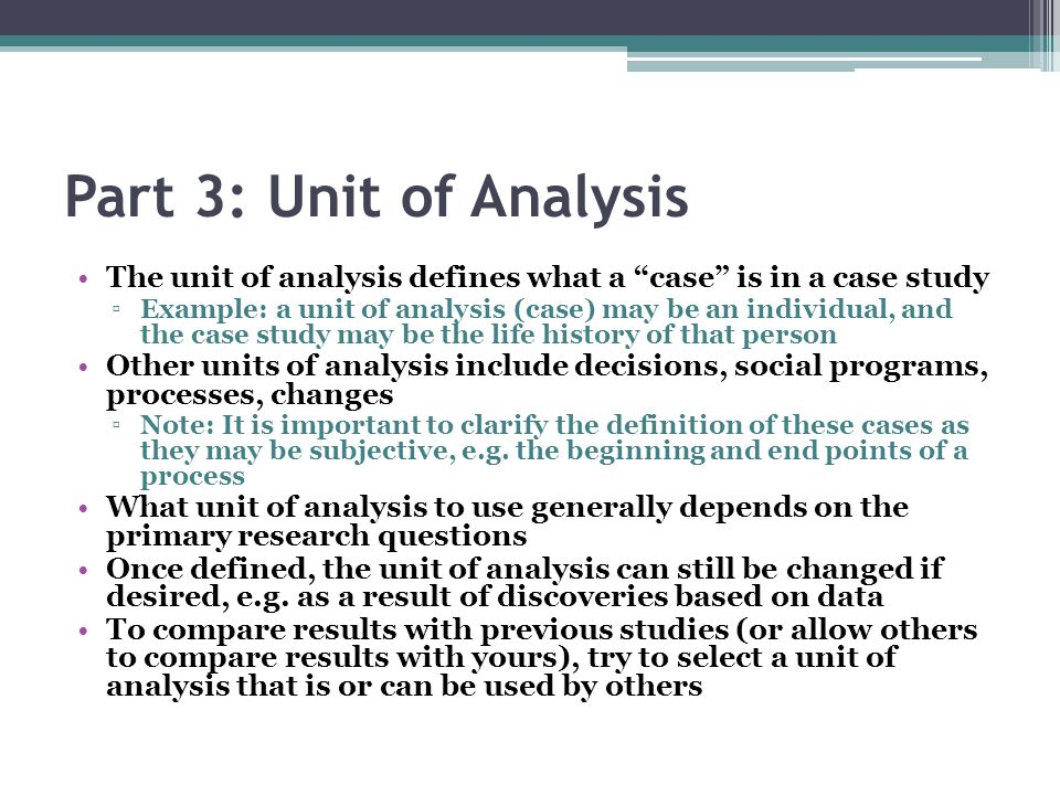 qualitative case study unit of analysis Qualitative comparative analysis in the case of categorical a study where countries are the unit of analysis is limited in that are only a limited.