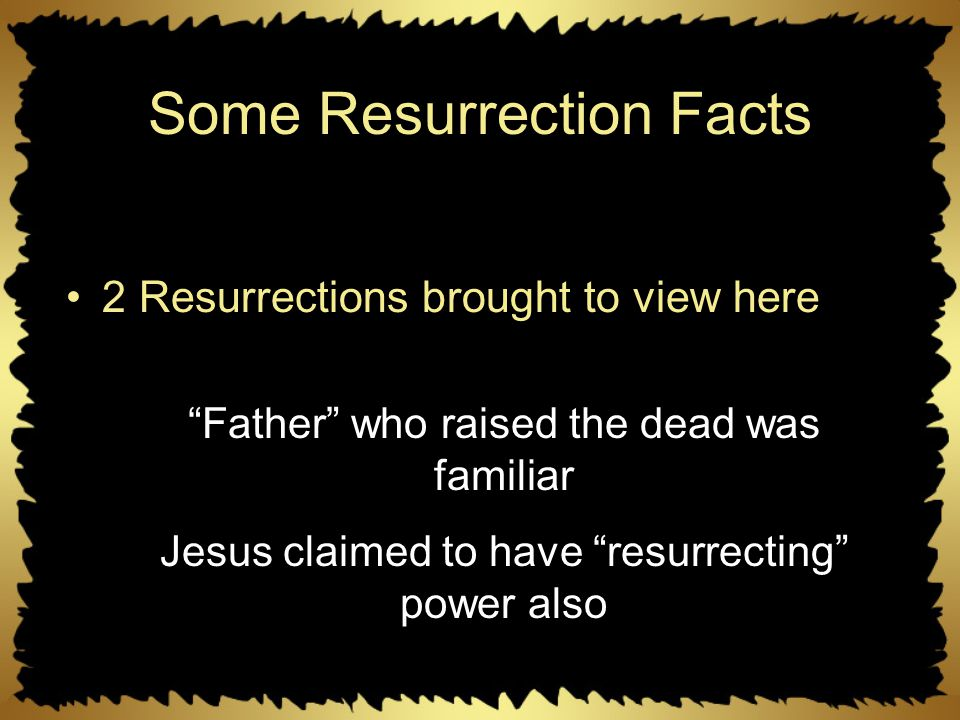 Some Resurrection Facts