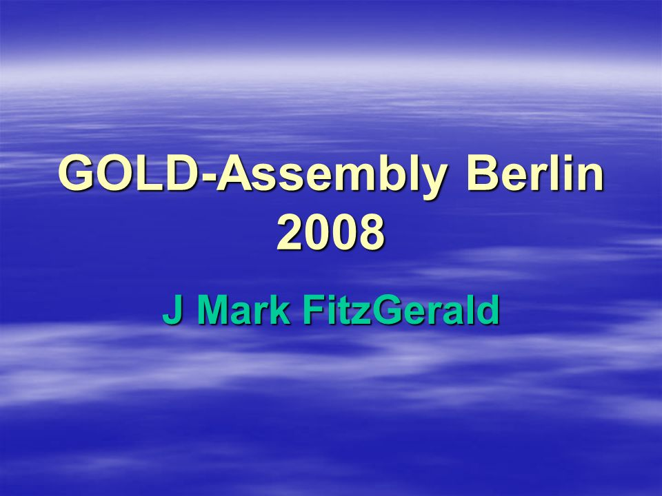 GOLD-Assembly Berlin 2008 J Mark FitzGerald