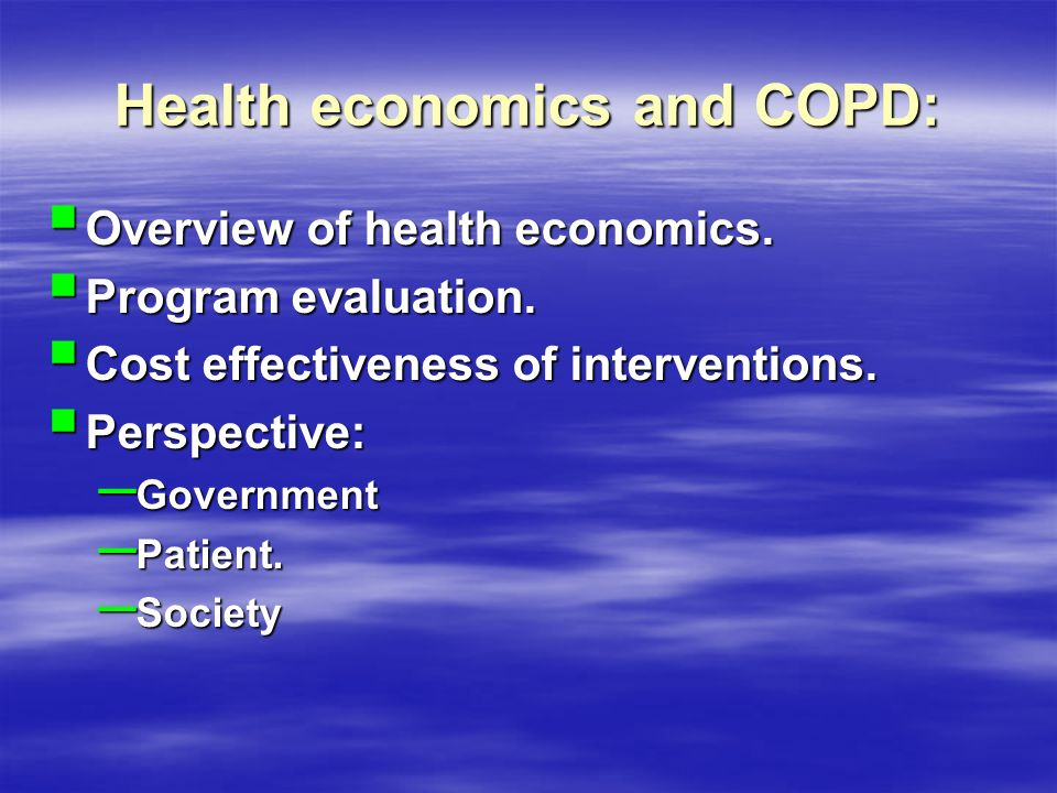 Health economics and COPD: