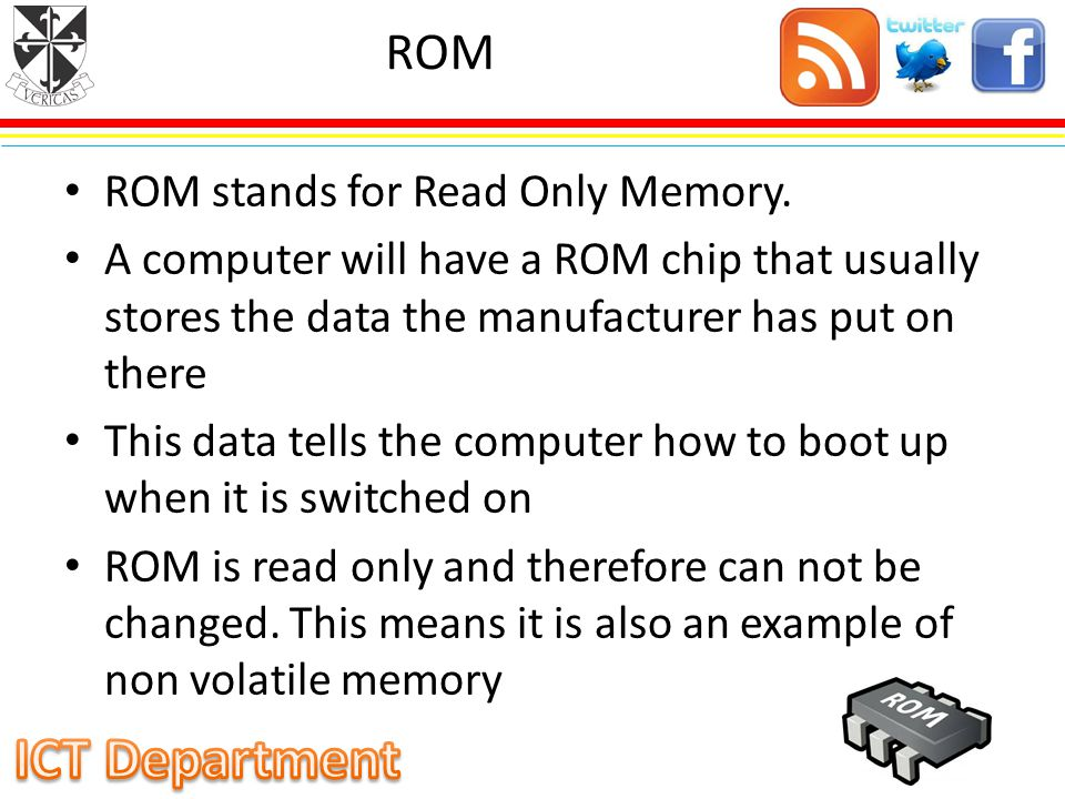 ROM ROM stands for Read Only Memory.