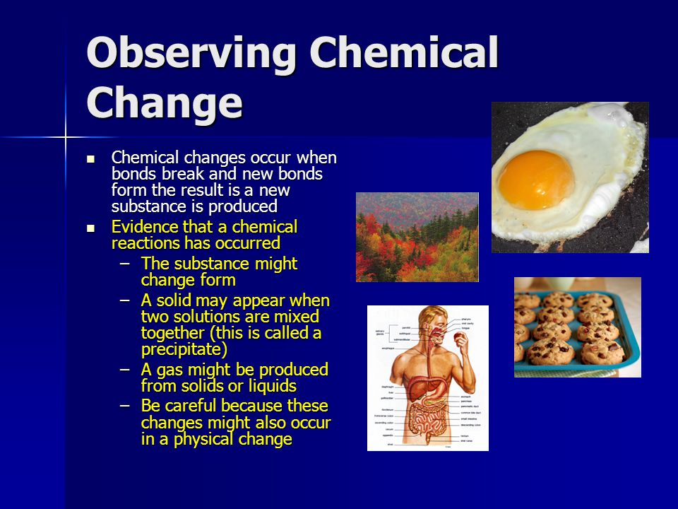 exp observation of chemical changes Observation of chemical change essay sample purpose this experiment examines the reactions of common chemical s contained in consumer products the purpose is to observe the macroscopic changes that these chemicals undergo.