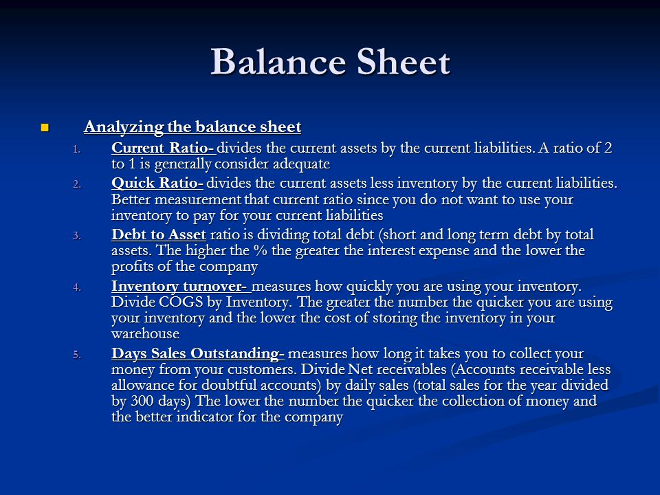 Balance Sheet Analyzing the balance sheet