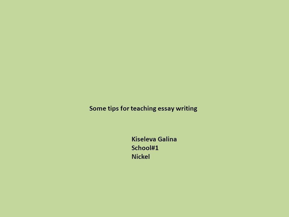 some tips for teaching essay writing ppt video online  some tips for teaching essay writing