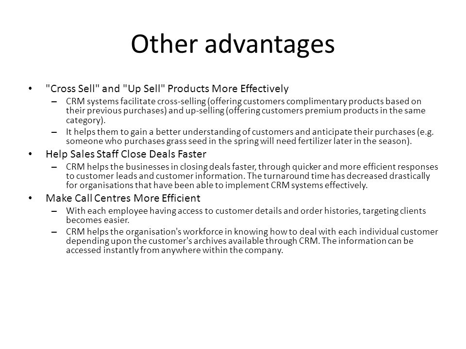 Other advantages Cross Sell and Up Sell Products More Effectively