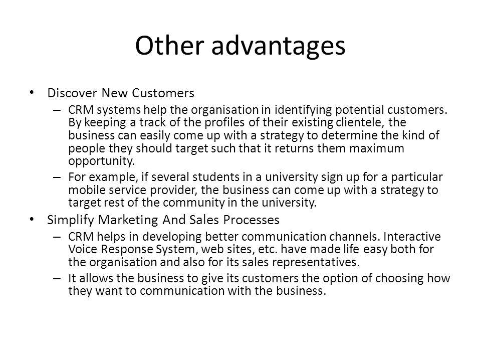 Other advantages Discover New Customers