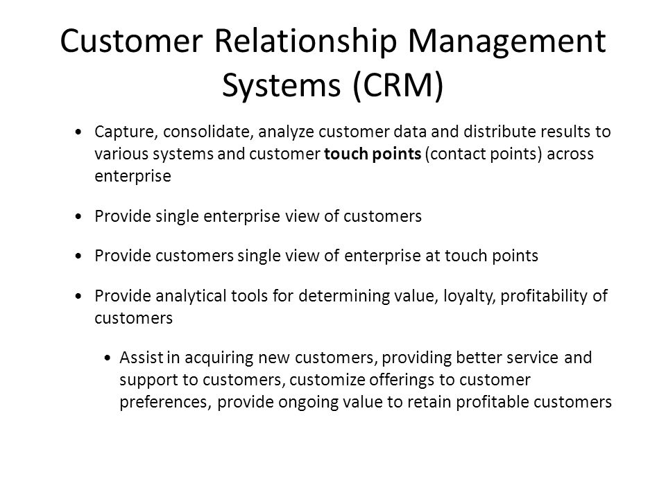 Customer Relationship Management Systems (CRM)