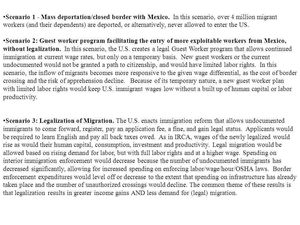 Scenario 1 - Mass deportation/closed border with Mexico