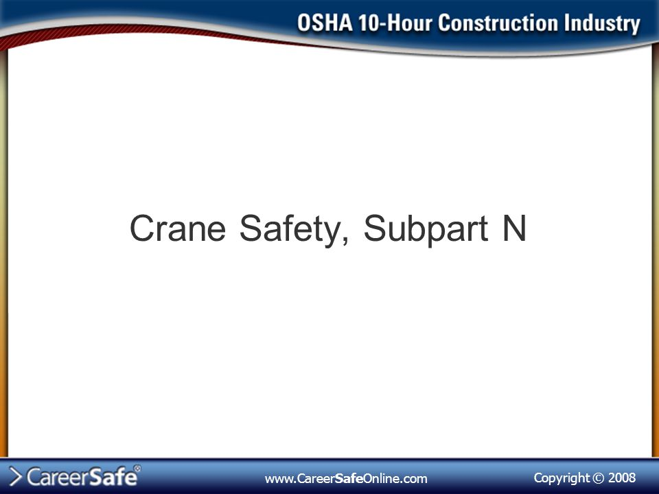 Crane Safety, Subpart N