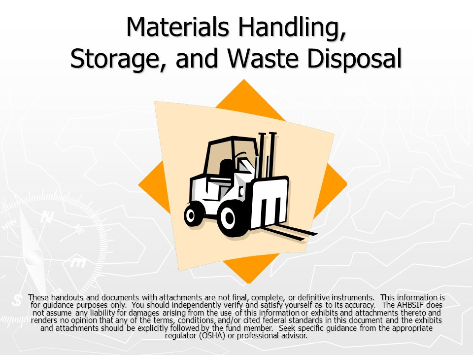 Materials Handling, Storage, and Waste Disposal